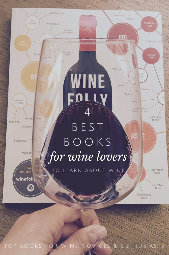 Top Book Choices for Wine Enthusiasts who want to learn about wine | Wander & Wine