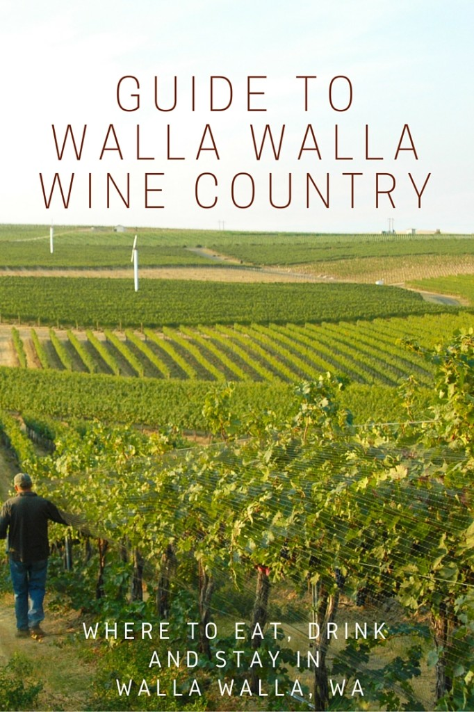 WALLA WALLA GUIDE: Where to Eat, Drink and Stay in Walla Walla | Wander & Wine