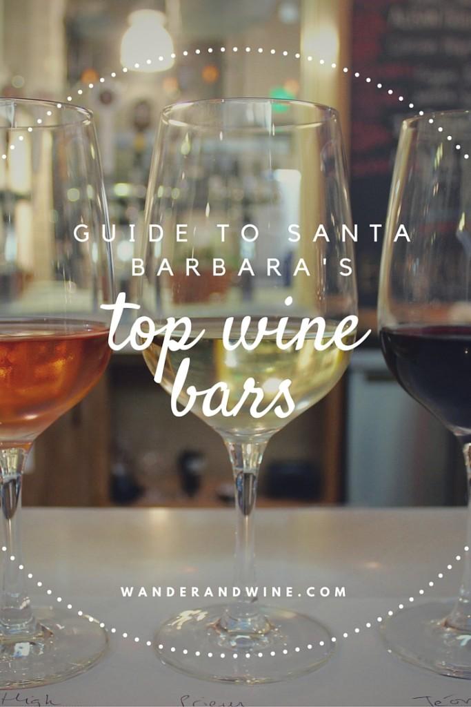 Guide to Santa Barbara's best wine bars #wine #santabarbara | Wander & Wine