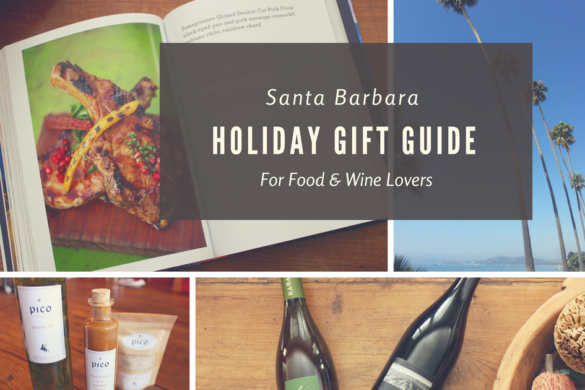 Santa Barbara Holiday Gift Guide for Food & Wine Lovers | Wander & Wine